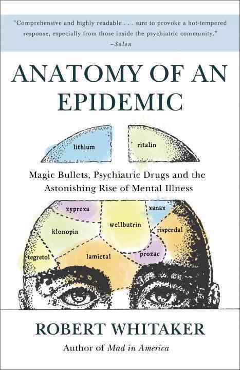 Anatomy of an Epidemic By Whitaker, Robert