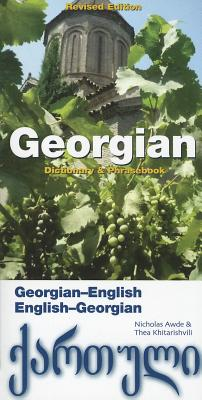 Georgian-english/English-georgian Dictionary and Phrasebook By Awde, Nicholas/ Khitarishvili, Thea