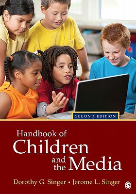 Handbook of Children and the Media By Singer, Dorothy G. (EDT)/ Singer, Jerome L. (EDT)